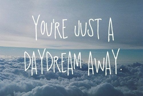 Cute Daydream Quotes. QuotesGram by @quotesgram