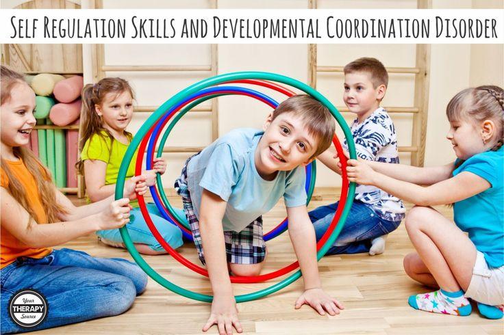 Self Regulation Skills and Developmental Coordination Disorder