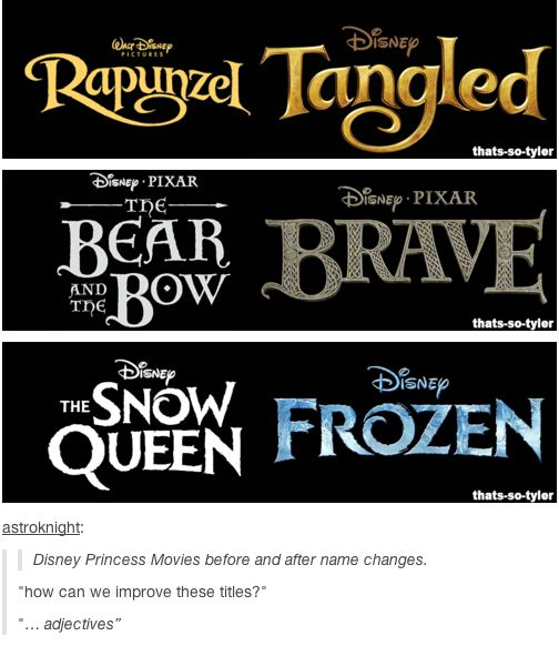Disney Princess Movies before and after name changes. Adjectives are all the rage.