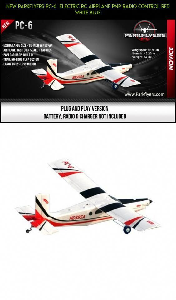 NEW Parkflyers PC-6 Electric RC Airplane PNP Radio Control