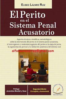 LIBROS EN DERECHO: EL PERITO EN EL SISTEMA PENAL ACUSATORIO Aspectos ...