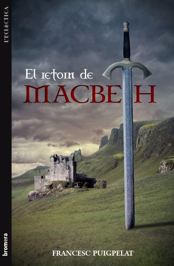 El retorn de Macbeth, de Francesc Puigpelat, publicat per @Bromera http://www.neuschorda.com/noticies/1329/xxiv-premi-de-novel%e2%80%a2la-ciutat-dalzira-edicions-bromera