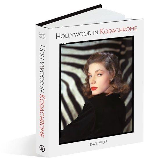 Rena's grafida: ΒΙΒΛΙΟ: «Hollywood in Kodachrome»: Οταν μια ολόκλη...
