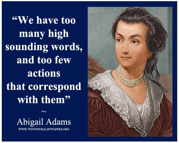 Abigail Adams Quotes 44 Best Abigail Adams Images On Pinterest  Abigail Adams John