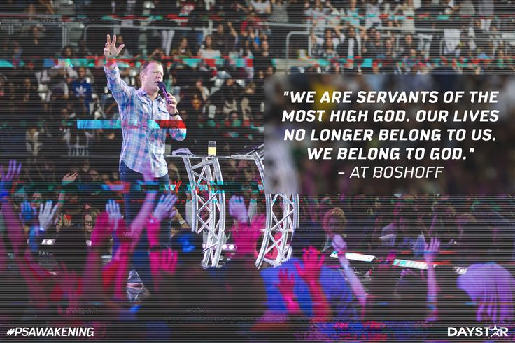 """""""We are servants of the most high God. Our lives no longer belong to us. We belong to God."""" -At Boshoff [Daystar.com]"""