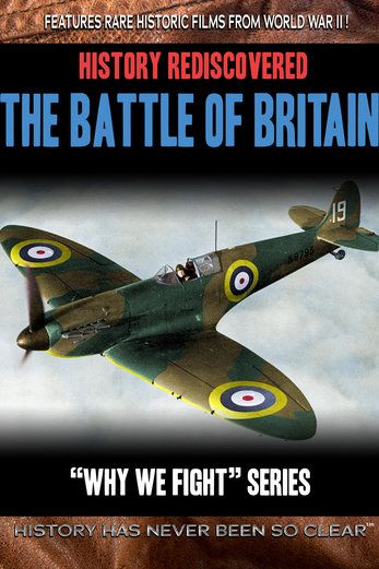 History Rediscovered: The Battle of Britain - Frank Capra |...: History