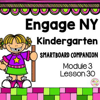 This is a SmartBoard activity that directly correlates with the Kindergarten Engage NY Math Module 3 Lesson 30 (Use balls of clay of equal weights to make sculptures, measure, measurement). This lesson includes activities and games for the lesson  Check out the Module 3 bundle here Module 3 Bundle