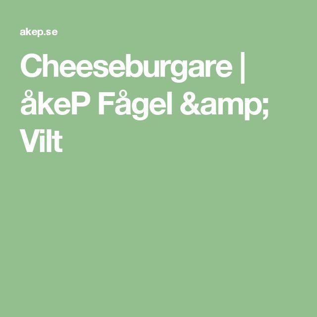 Cheeseburgare | åkeP Fågel & Vilt