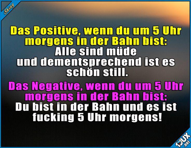 Die Nachteile überwiegen! x.x #Bahn #früh #aufstehen #sowahr #Sprüche #Jodel #lustigeSprüche #Humor