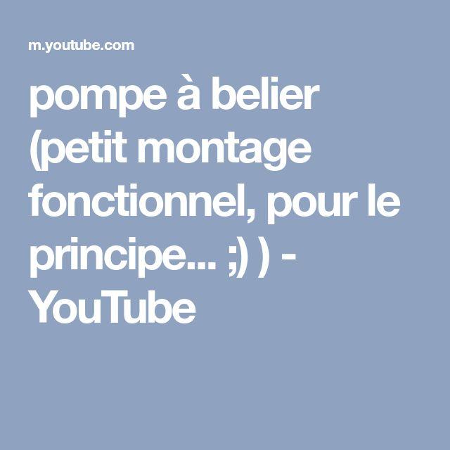 pompe à belier (petit montage fonctionnel, pour le principe... ;) ) - YouTube
