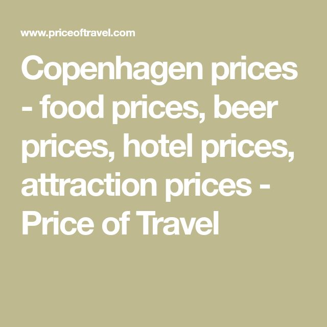 Copenhagen prices - food prices, beer prices, hotel prices, attraction prices - Price of Travel