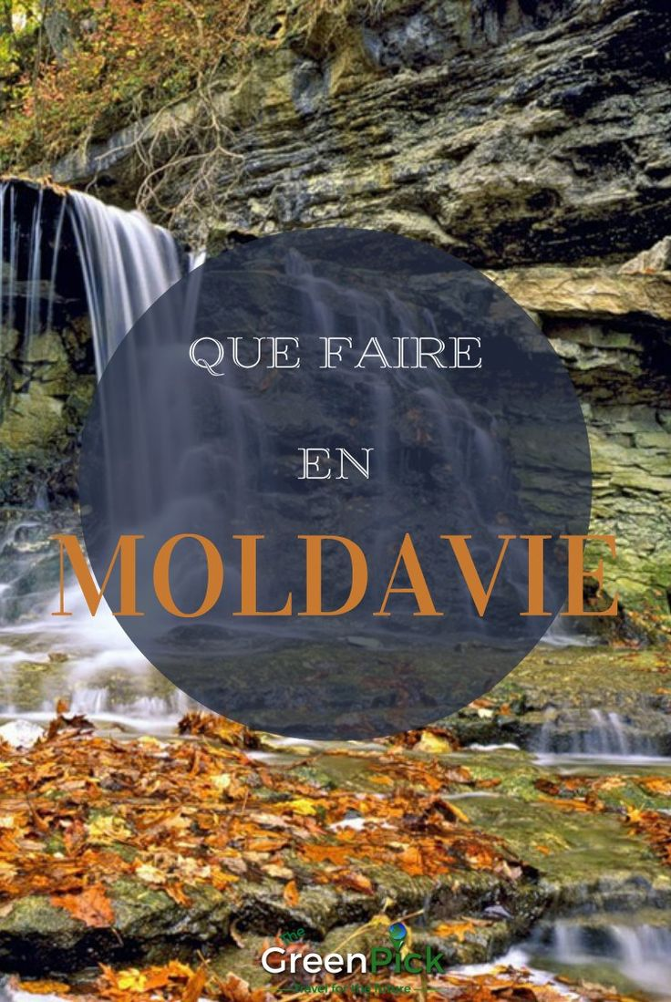 que faire en moldavie tourisme en moldavie activités en moldavie