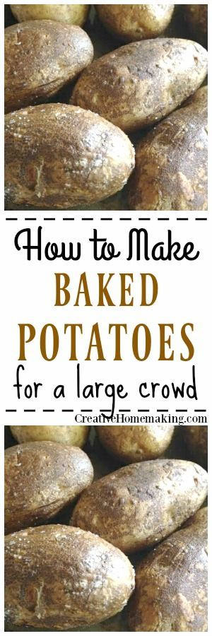 Need to bake potatoes for a large group or crowd? Find out how to bake them and keep them warm up to 6 hours with these easy instructions. #potato #bakedpotato
