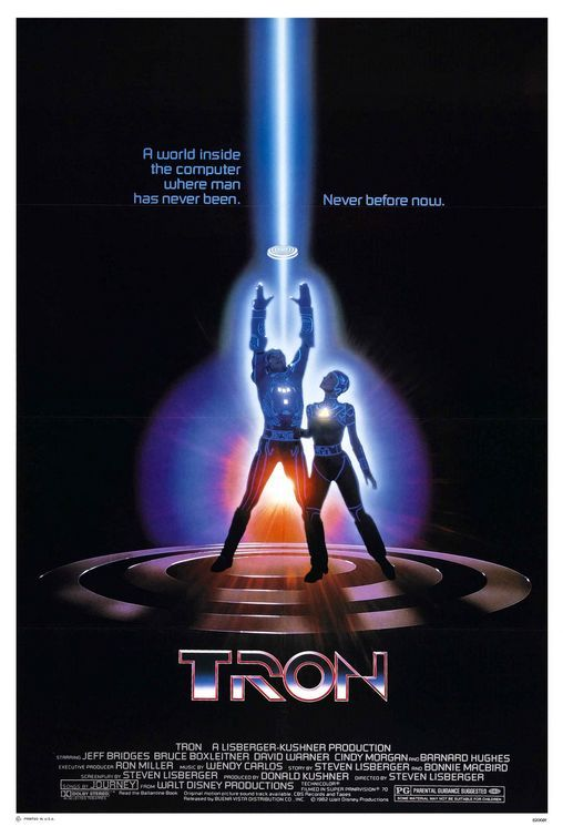 Tron - 1982 - I loved this movie when I was 12. Saw it again when I was 20 and laughed at it. It influenced a lot of dorks, but it is a pretty dopey movie. The sequel was even worse. Still, a memorable poster.