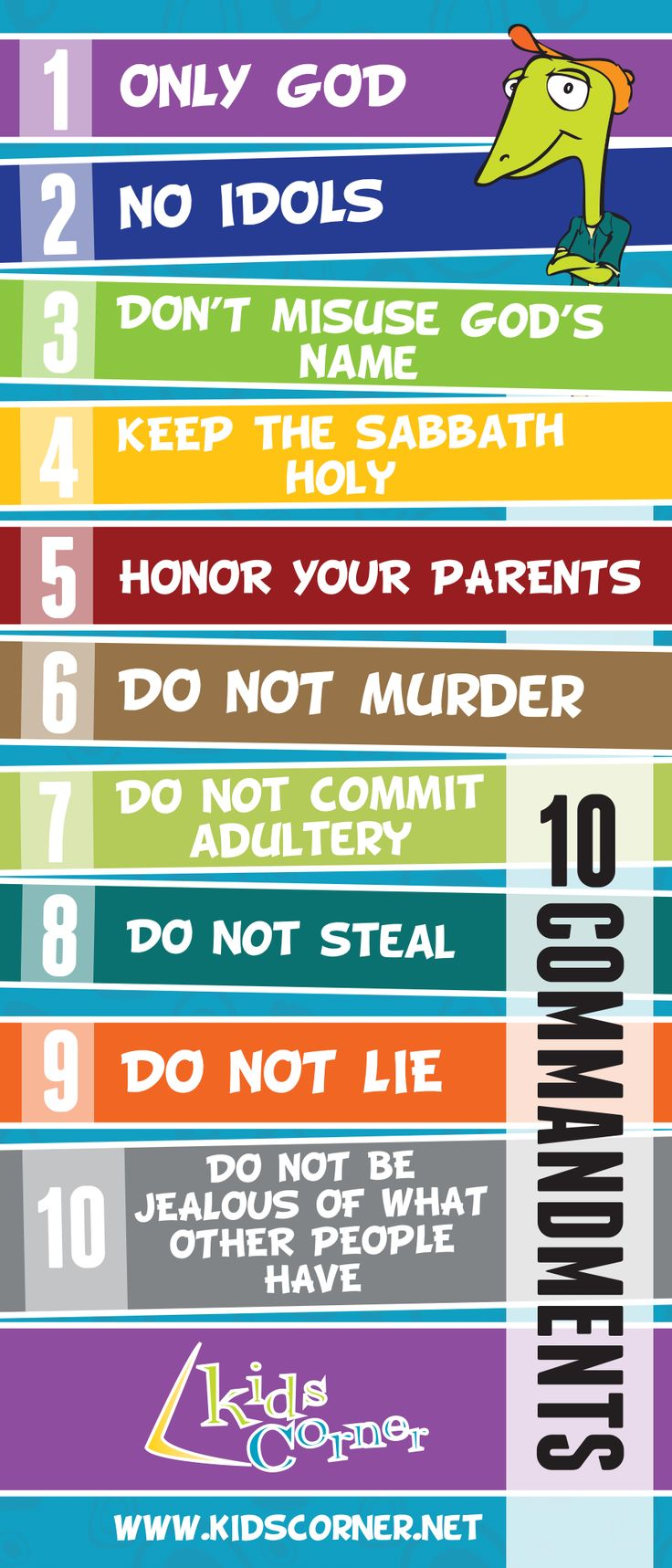 10 Commandments Bookmark We've designed a special Kids Corner 10 Commandments Bookmark. This bookmark will be a handy reminder of God's rules for living for you and for your family.