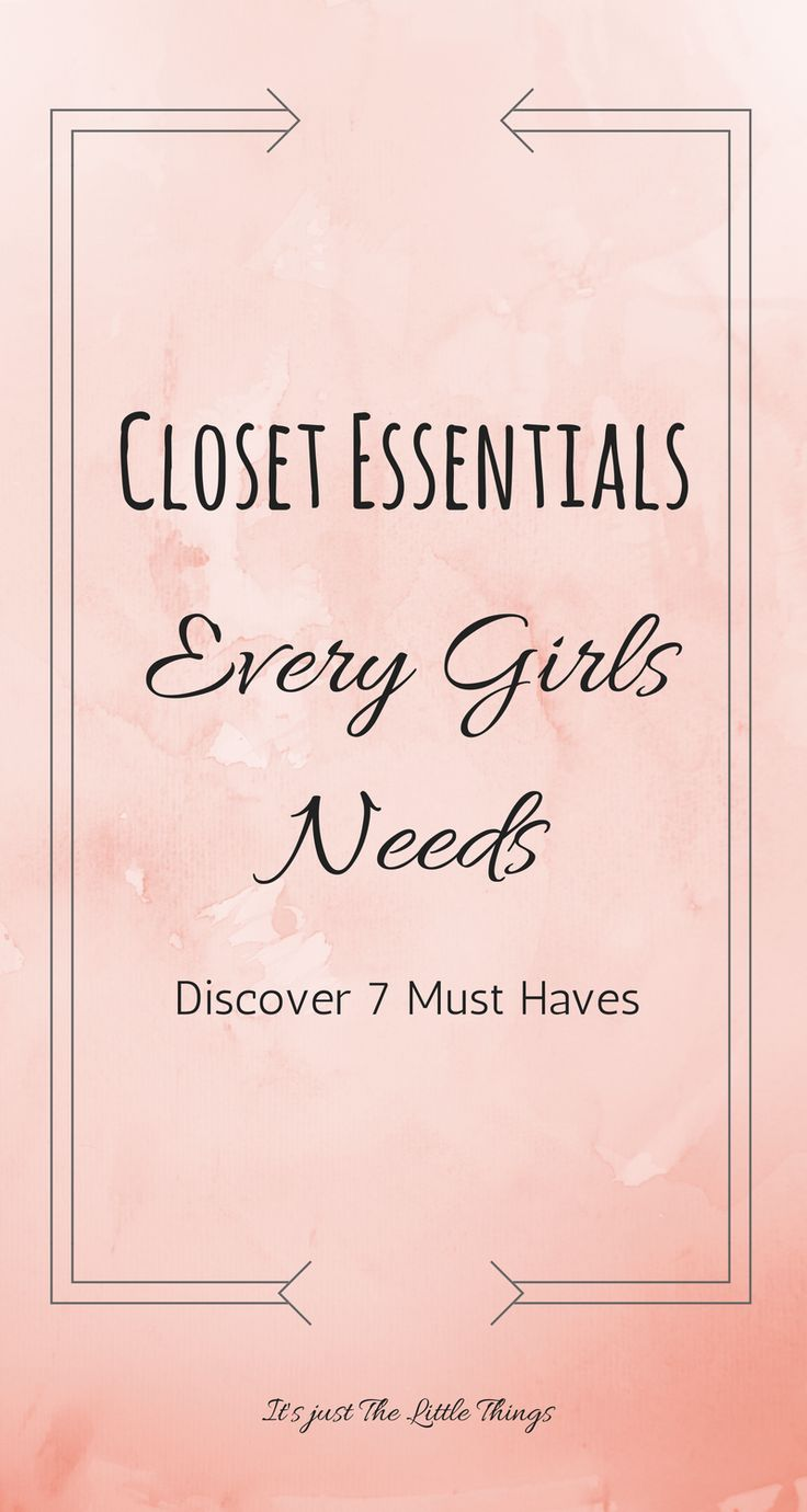 7 closet essentials for every girl