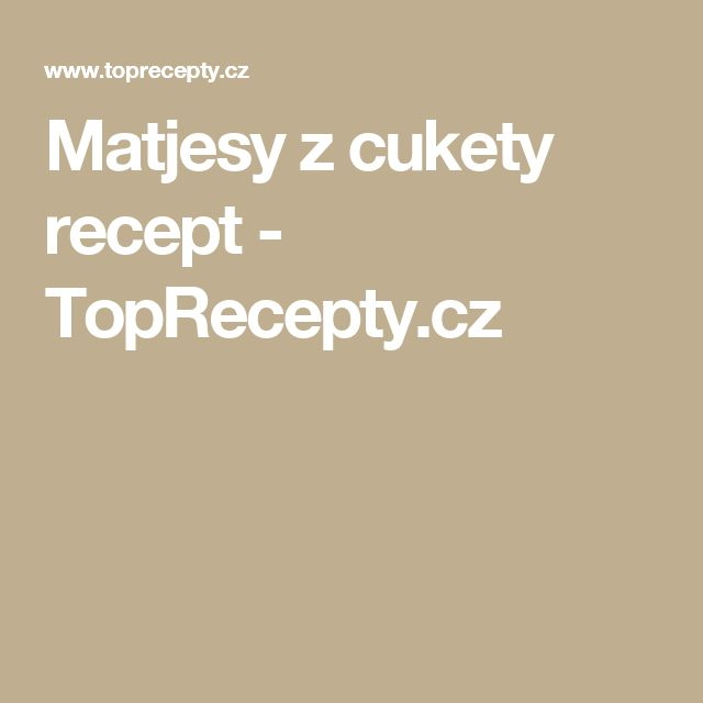 Matjesy z cukety recept - TopRecepty.cz