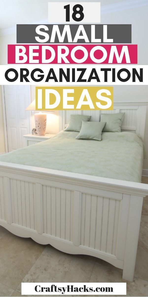 40 Ways To Organize A Small Bedroom Small Bedroom Organization Organization Hacks Bedroom Bedroom Organisation