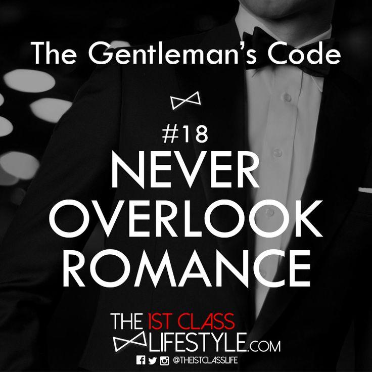 The Gentleman's Code #18: Never Overlook Romance - The1stClassLifestyle.com