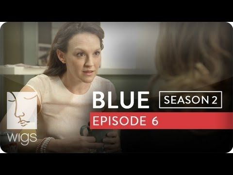 Watch Blue Episodes on WIGS | Season 2 (2013) | TV Guide