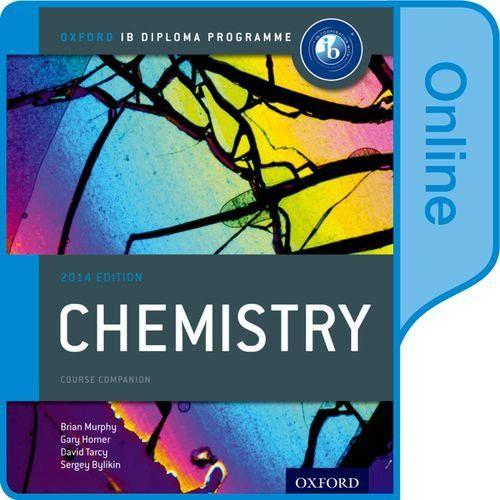 IB Chemistry Online Course Book: 2014 edition: Oxford IB Diploma Program
