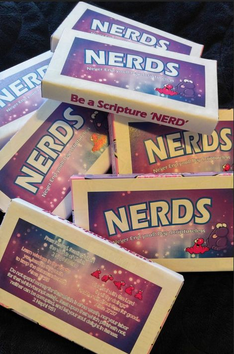 """Be a scripture """"Nerd""""  Hand out second week to all who are current on their reading."""