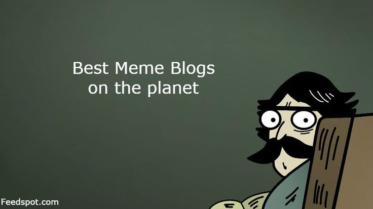 Top 30 Meme Websites and Blogs on the Web http://blog.feedspot.com/meme_blogs/?utm_content=buffercdb26&utm_medium=social&utm_source=pinterest.com&utm_campaign=buffer