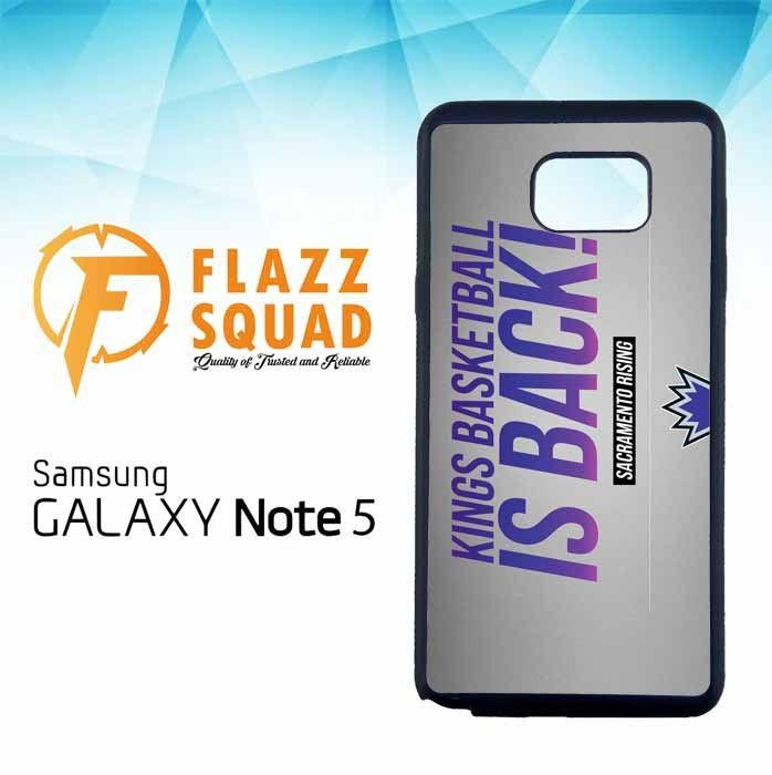 Sacramento Kings Is Back Z4129 Samsung Galaxy Note 5 Case
