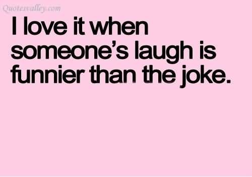 I Love It When Someone's Laugh Is Funnier Than The Joke #lach