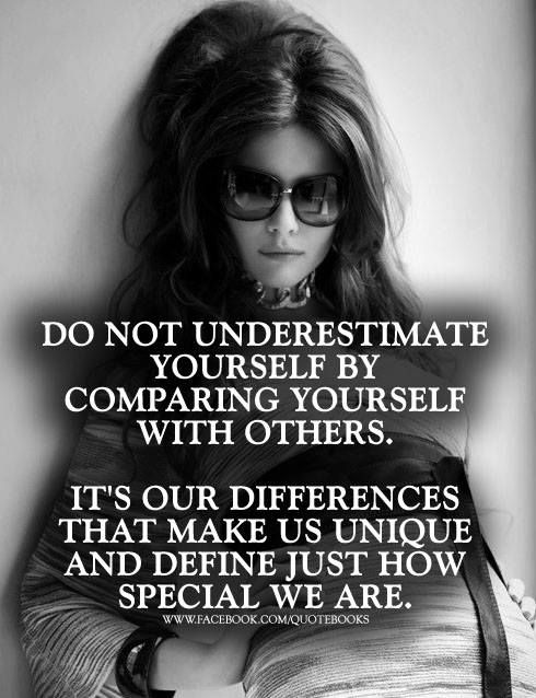 Quotes And Sayings : Do Not Underestimate Yourself By