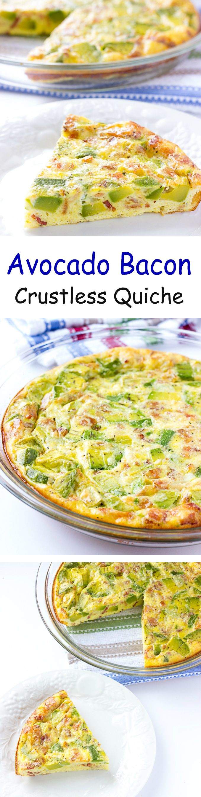 Avocado Bacon Crustless Quiche - Eggs, bacon, cheese, and avocado in one easy to prepare dish.  Perfect for #breakfast #brunch #lunch or #dinner