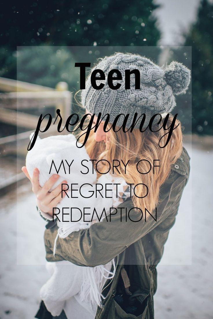 TEEN PREGNANCY: REGRET TO REDEMPTION