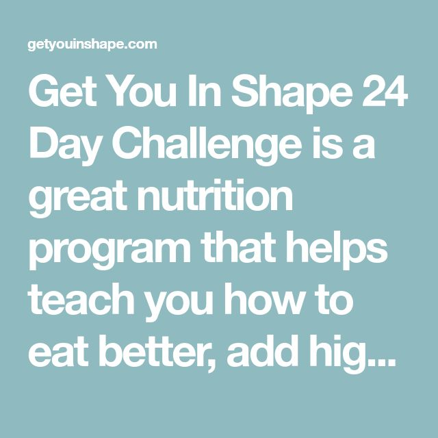Get You In Shape 24 Day Challenge is a great nutrition program that helps teach you how to eat better, add high quality supplements and add fitness to get results. Even when not on a 10 Day Herbal Cleanse or a 24 day challenge we like to follow the same food requirements that Advocare promotes. …