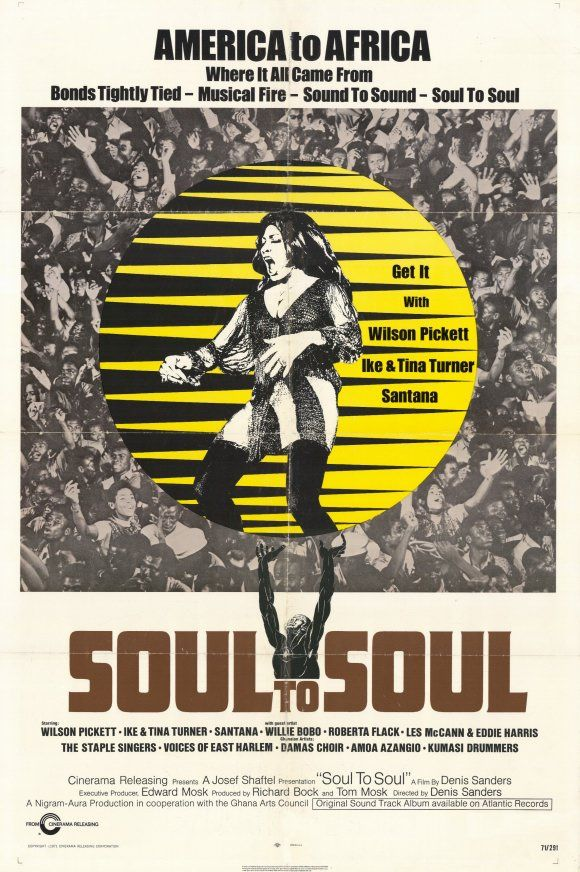 Soul to Soul is a 1971 documentary recording the Soul to Soul concert held in Accra, Ghana on March 6, 1971. Performers included Wilson Pickett, Ike & Tina Turner, The Staple Singers, Roberta Flack, and The Voices of East Harlem (who I had never heard of before this film and I was blown away!). A great 70s soul fest with a fantastic soundtrack. A combo DVD & film soundtrack CD are available.