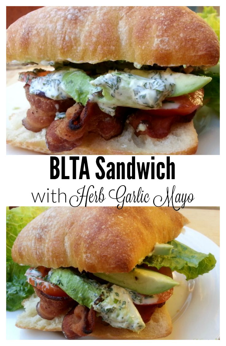 BLTA Sandwich with Herb Garlic Mayo, Bacon Lettuce Tomato and Avocado - a yummy lunch that everyone will love - by Mama Maggie's Kitchen