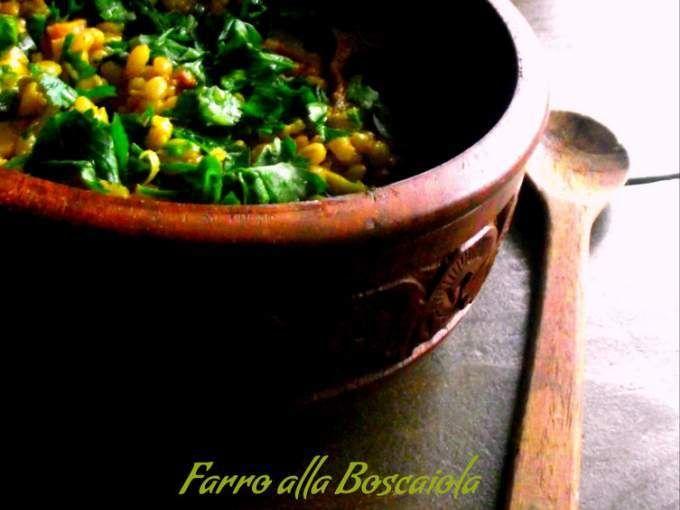 Semplicità salute e gusto - Ricetta Portata principale : Farro alla boscaiola da Monica21