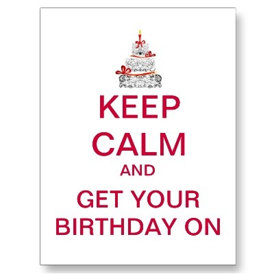 KEEP CALM Happy Birthday Postcard by oddFrogg #keep_calm