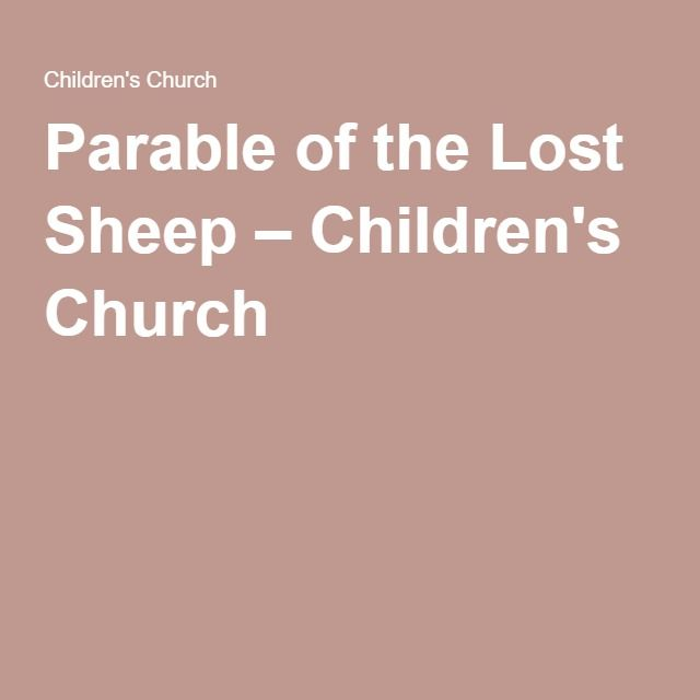 Parable of the Lost Sheep – Children's Church