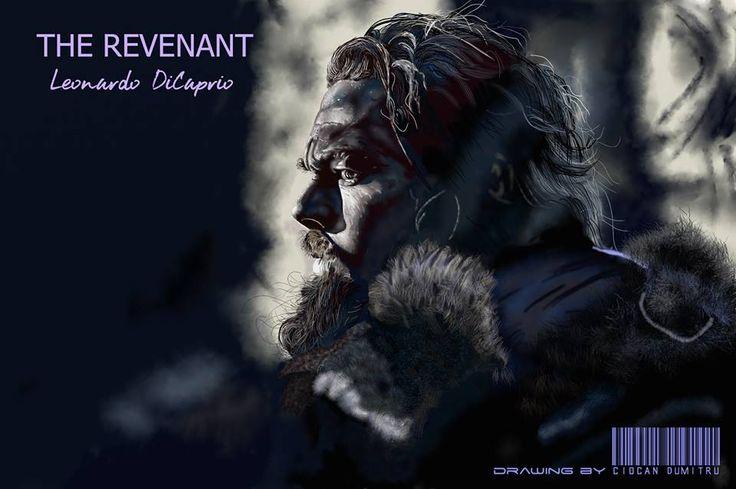 THE REVENANT - Leonardo DiCaprio Digital Portrait Lucrare realizata in aproximativ 17 ore de lucru efectiv, cu tableta grafica; realistic drawing