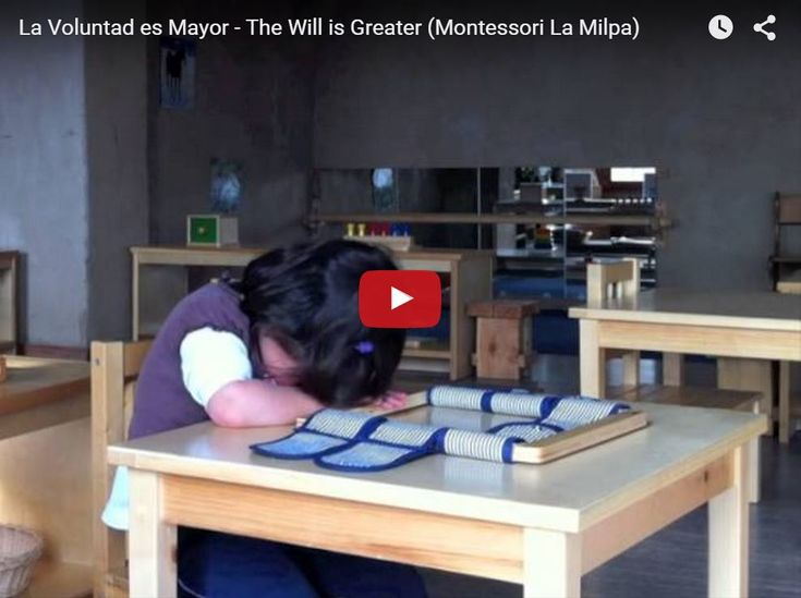 #MontessoriTV: La Voluntad es Mayor - The Will is Greater • Montessori en Casa
