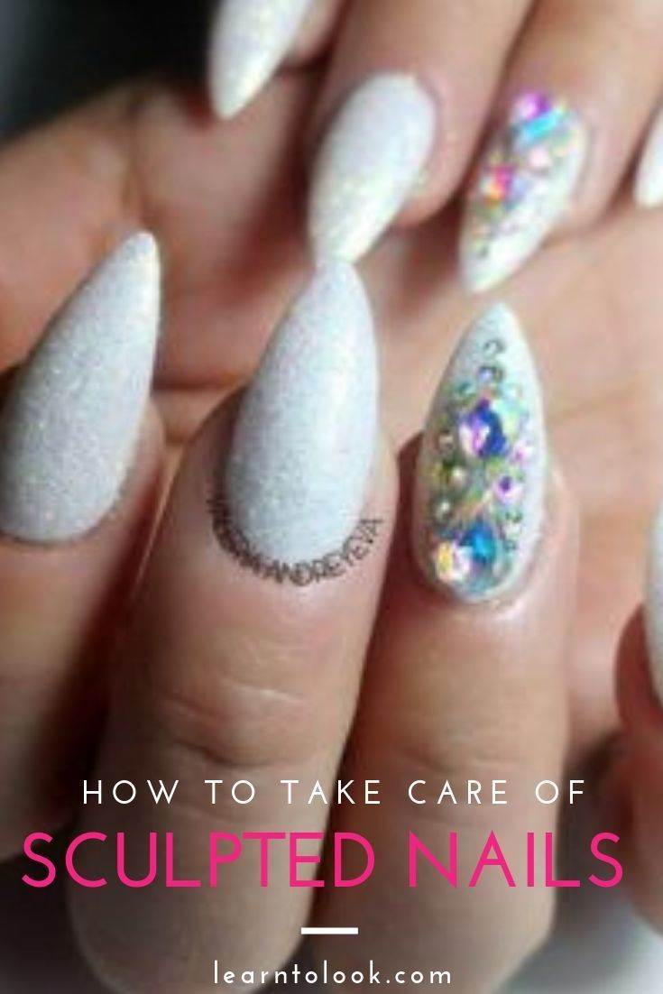 How To Take Care For Sculpted Nails At Home Learn To Look Unas Esculpidas Dar En El Clavo Unas