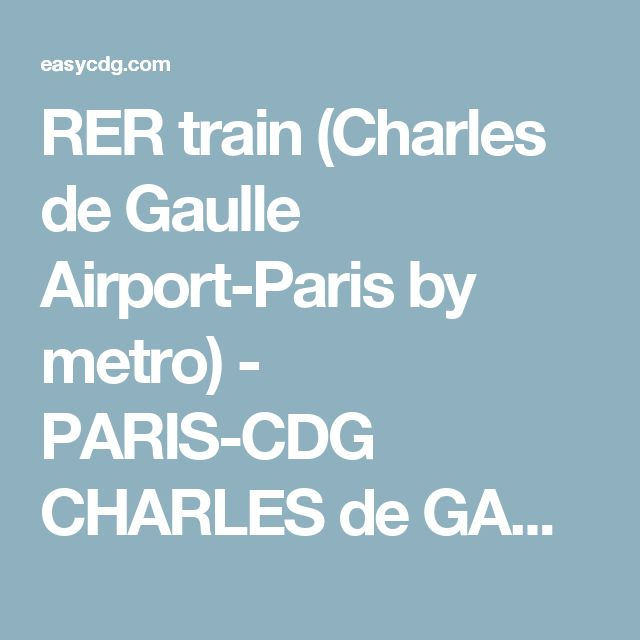 RER train (Charles de Gaulle Airport-Paris by metro) - PARIS-CDG CHARLES de GAULLE AIRPORT