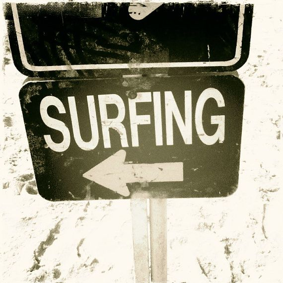 Surfing, this way...
