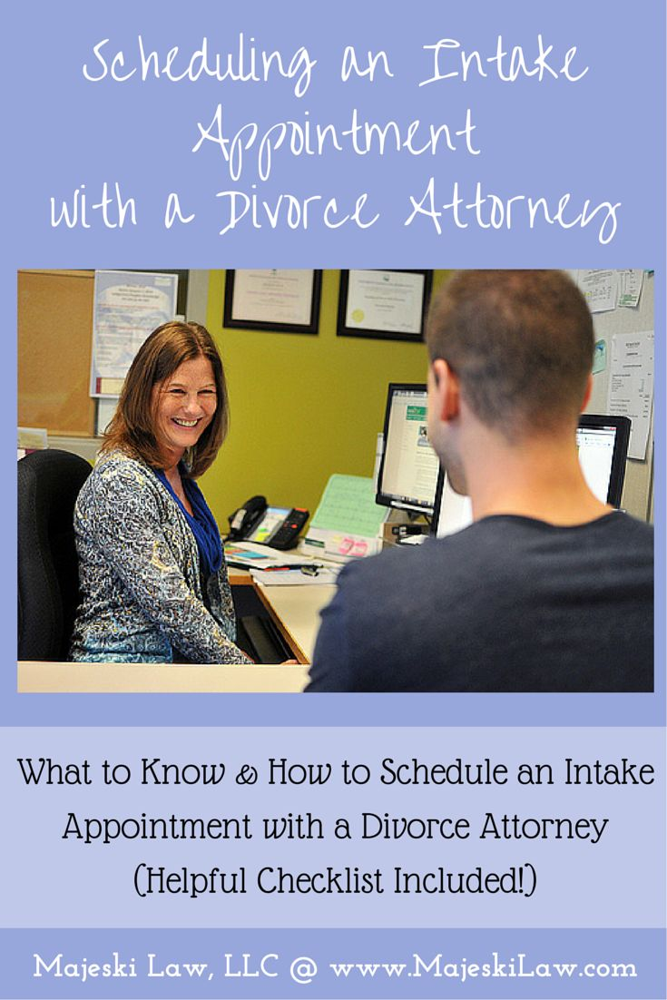 "Second post in the series, ""What to Know Before Meeting with a Divorce Attorney"" - What you want to know and how to go about scheduling an intake appointment with a divorce attorney, including a helpful checklist you can use to save time! #Divorce #DivorceAttorney #DivorceLawyer #LegalHelp Majeski Law, LLC @ www.MajeskiLaw.com"