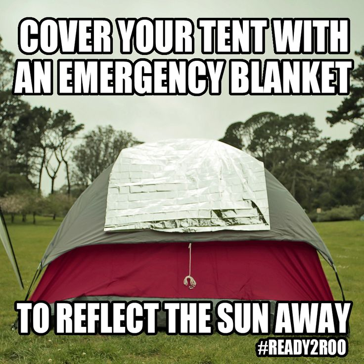 Festival Tip: Cover your tent with emergency blankets to reflect the sun away in the morning. #Ready2Roo
