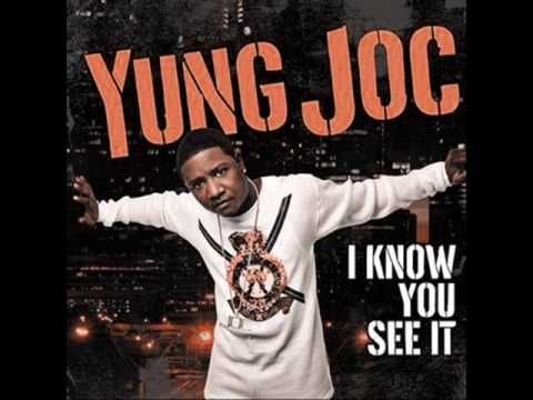 Young Joc - I know You see it