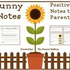 FREE! Make your student's day by sending home a positive Sunny Note to his/her parent or guardian!