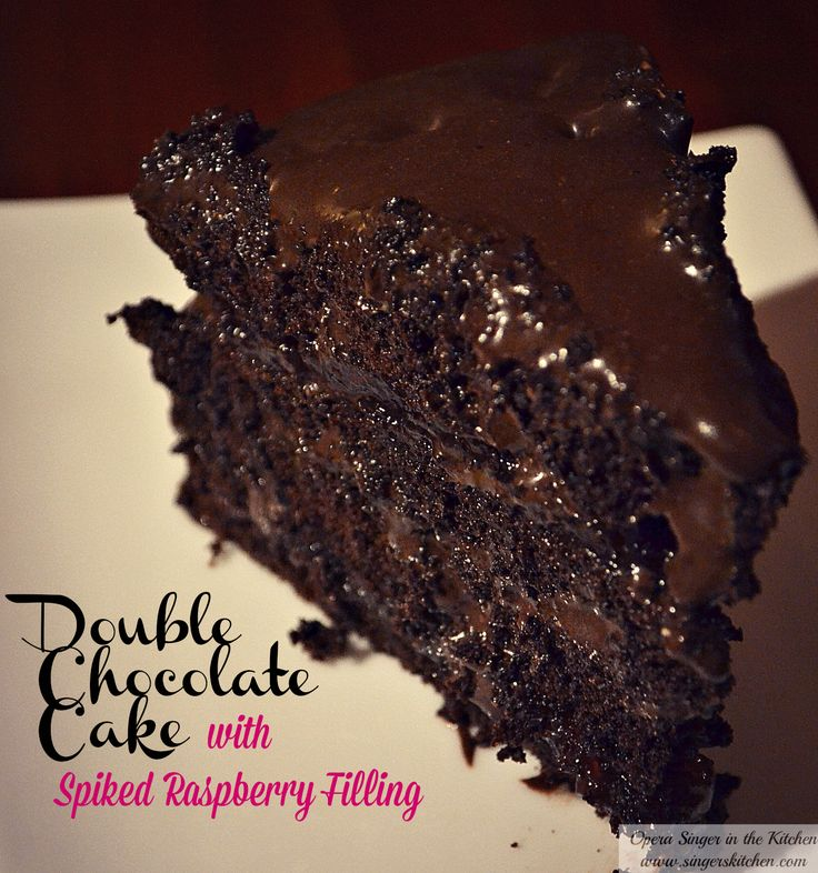 Double Chocolate Cake With Spiked Raspberry Filling