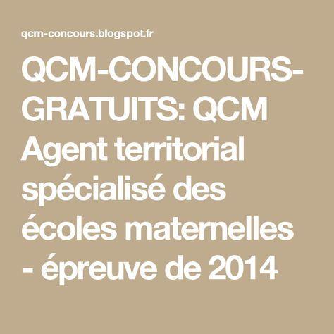 QCM-CONCOURS-GRATUITS: QCM Agent territorial spécialisé des écoles maternelles - épreuve de 2014