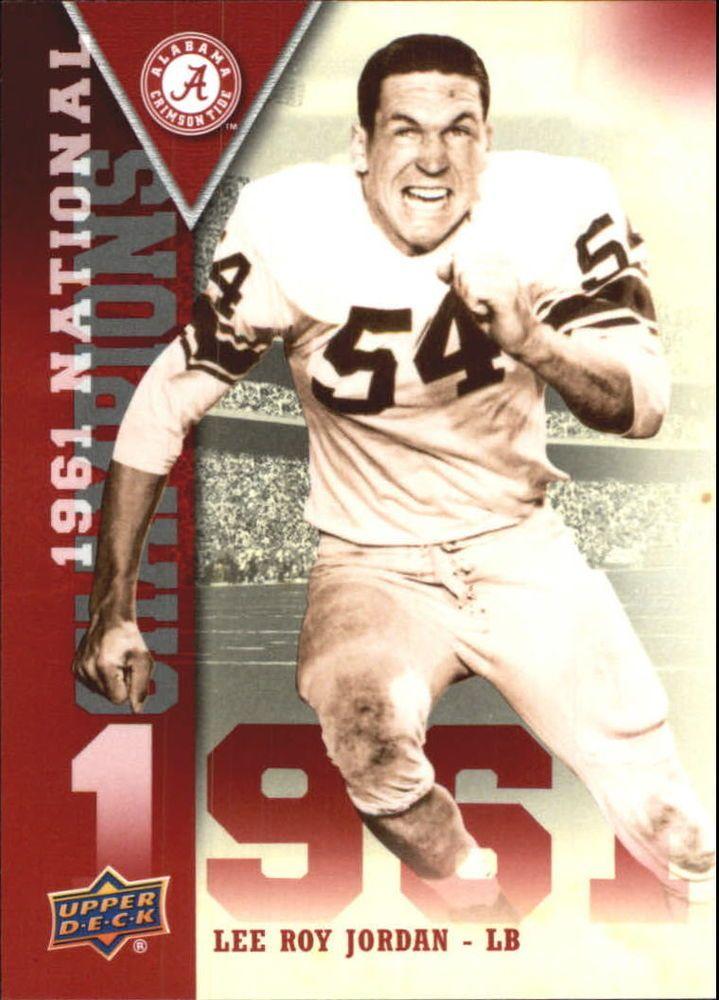 2012 Upper Deck Alabama 1961 National Champions #NCLJ Lee Roy Jordan #Alabama #RollTide #BuiltByBama #Bama #BamaNation #CrimsonTide #RTR #Tide #RammerJammer #NationalChampions